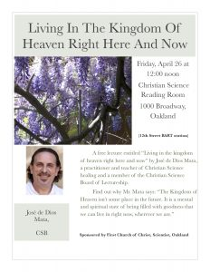 """Christian Science Lecture -- """"Living in the Kingdom of Heaven Right Here and Now"""" @ Christian Science Reading Room 