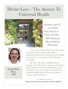 """Christian Science Lecture - """"Divine Love - the Answer to Universal Health"""" by Jose de Dios Mata, C. S. B. @ First Church of Christ, Scientist, Oakland, CA 